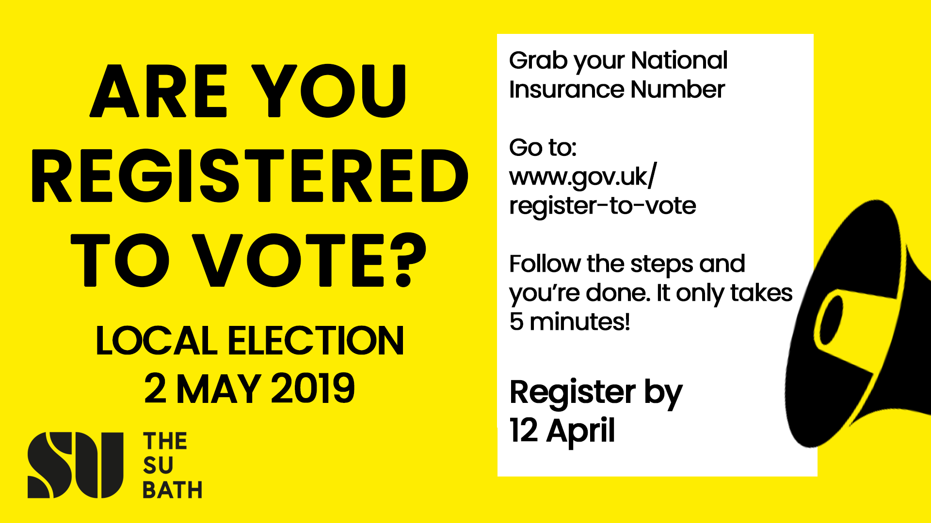 Are you registered to vote? Local Elections 2 May 2019. Grab your national insurance number, go to www.gov.uk/register-to-vote and follow the steps and you are done. It only takes 5 minutes! Register by 12 April.