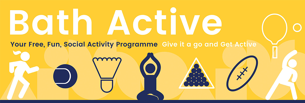 Bath Active - Your Fun, Free, Social Activity Programme - Give it a go and get active
